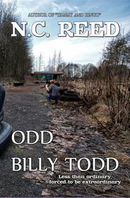 "N.C. Reed ""Odd Billy Todd"""