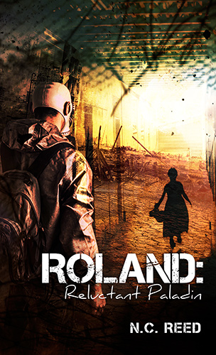 "N.C. Reed ""Roland: Reluctant Paladin"""