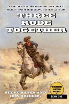 "Steve Hayes and Ben Bridges ""Three Rode Together"""