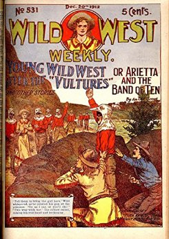 "Frank Tousey ""Wild West Weekly #531: December 20, 1912"""