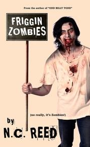 """N.C. Reed """"Friggin' Zombies"""""""