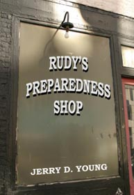 """Jerry D. Young """"Rudy's Preparedness Shop"""""""