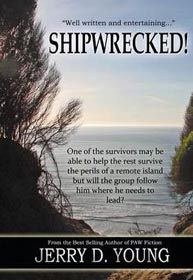 """Jerry D. Young """"Shipwrecked"""""""