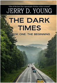 """Jerry D. Young """"The Dark Times: Book 1"""""""