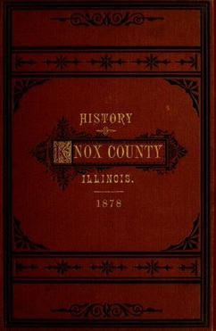 """History of Knox County, Illinois"" Charles C. Chapman and Co."