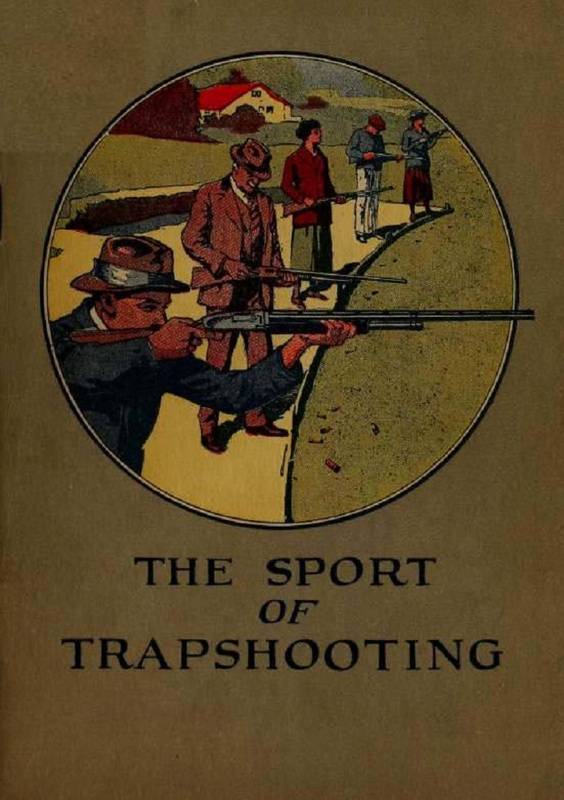 """The Sport of Trapshooting"" Anonymous"