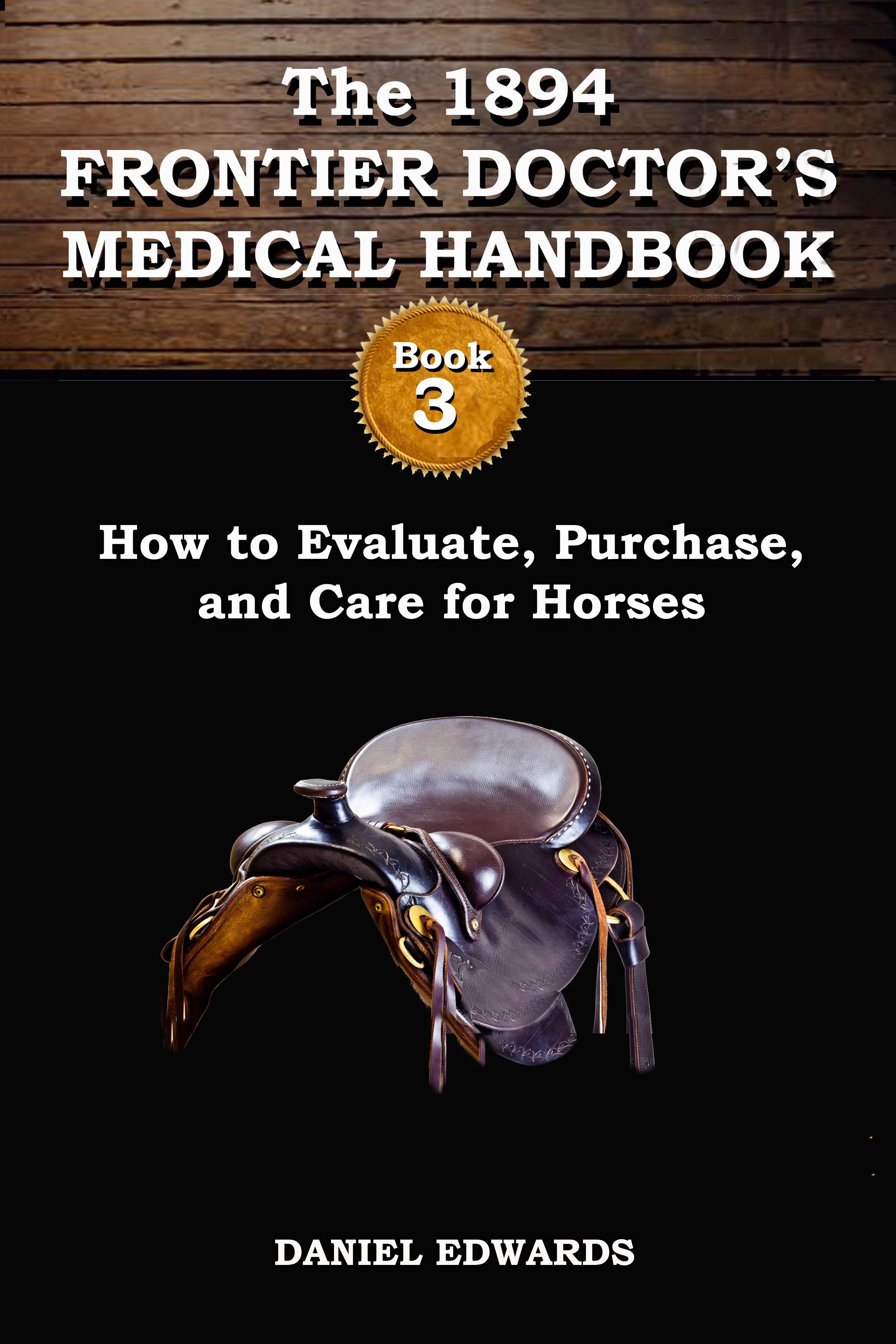 """""""1894 Frontier Doctor Medical Handbook: Book 3"""""""