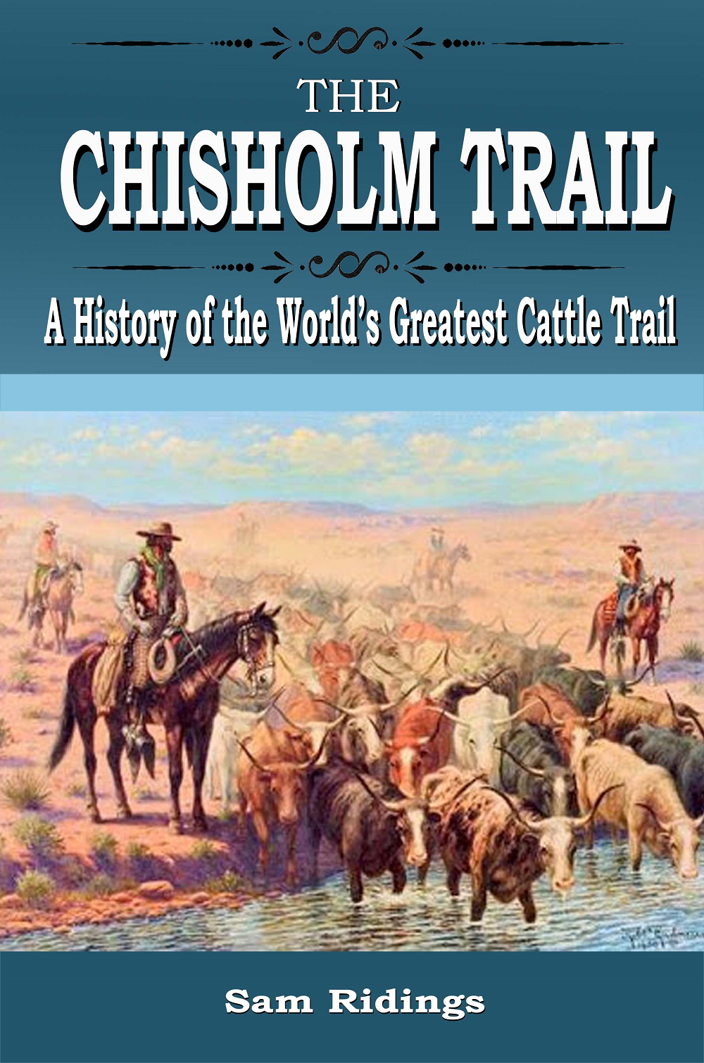 """The Chisholm Trail"""