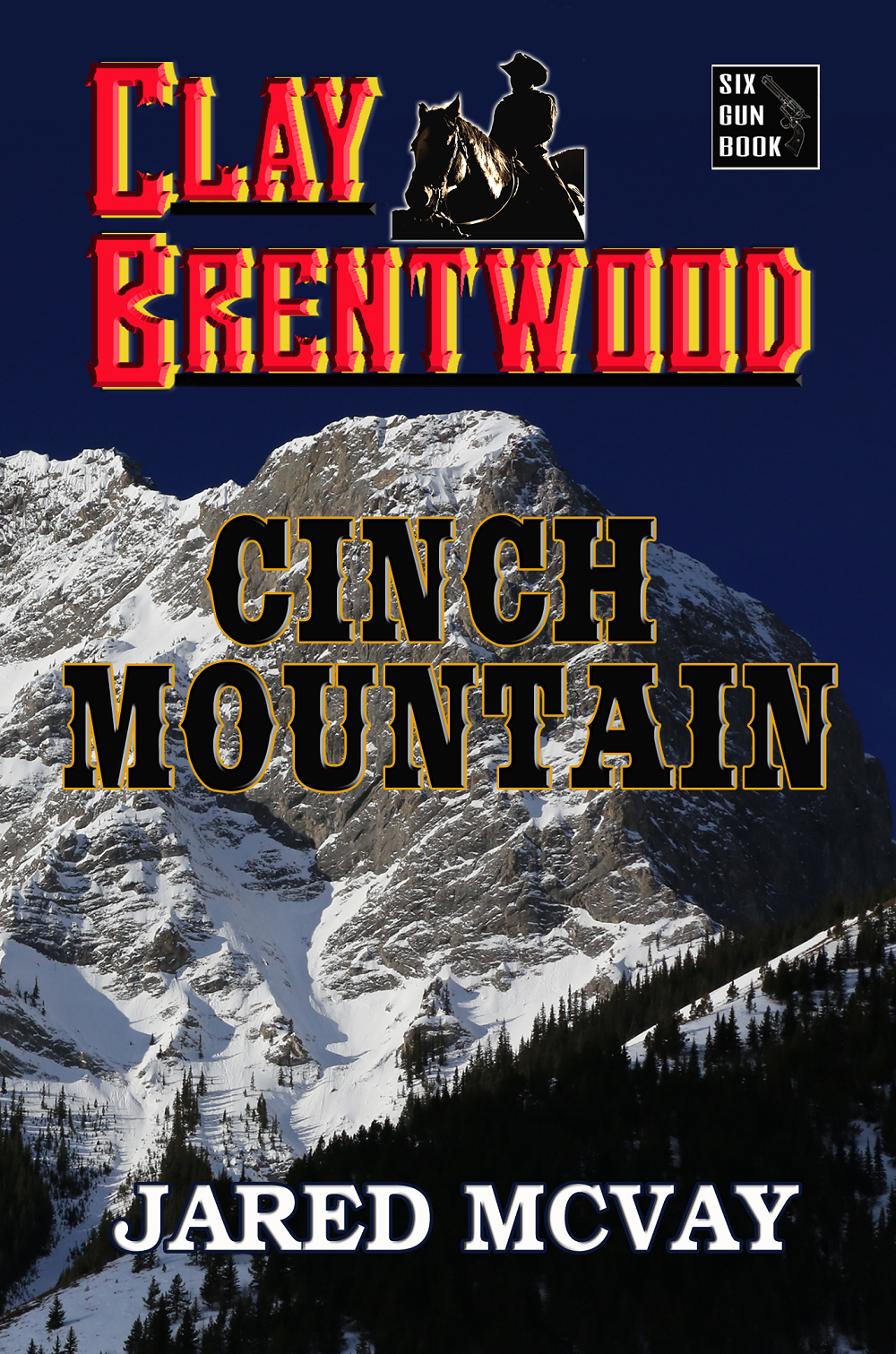 """Clay Brentwood: Cinch Mountain"""