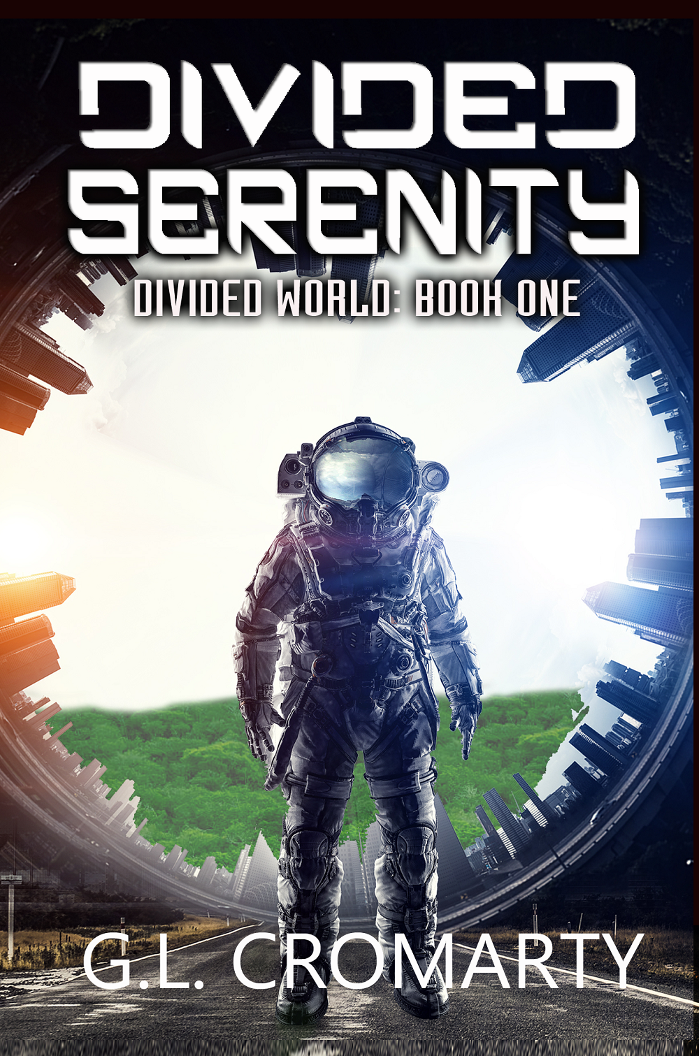 """Divided Serenity: Divided World: Book One"""