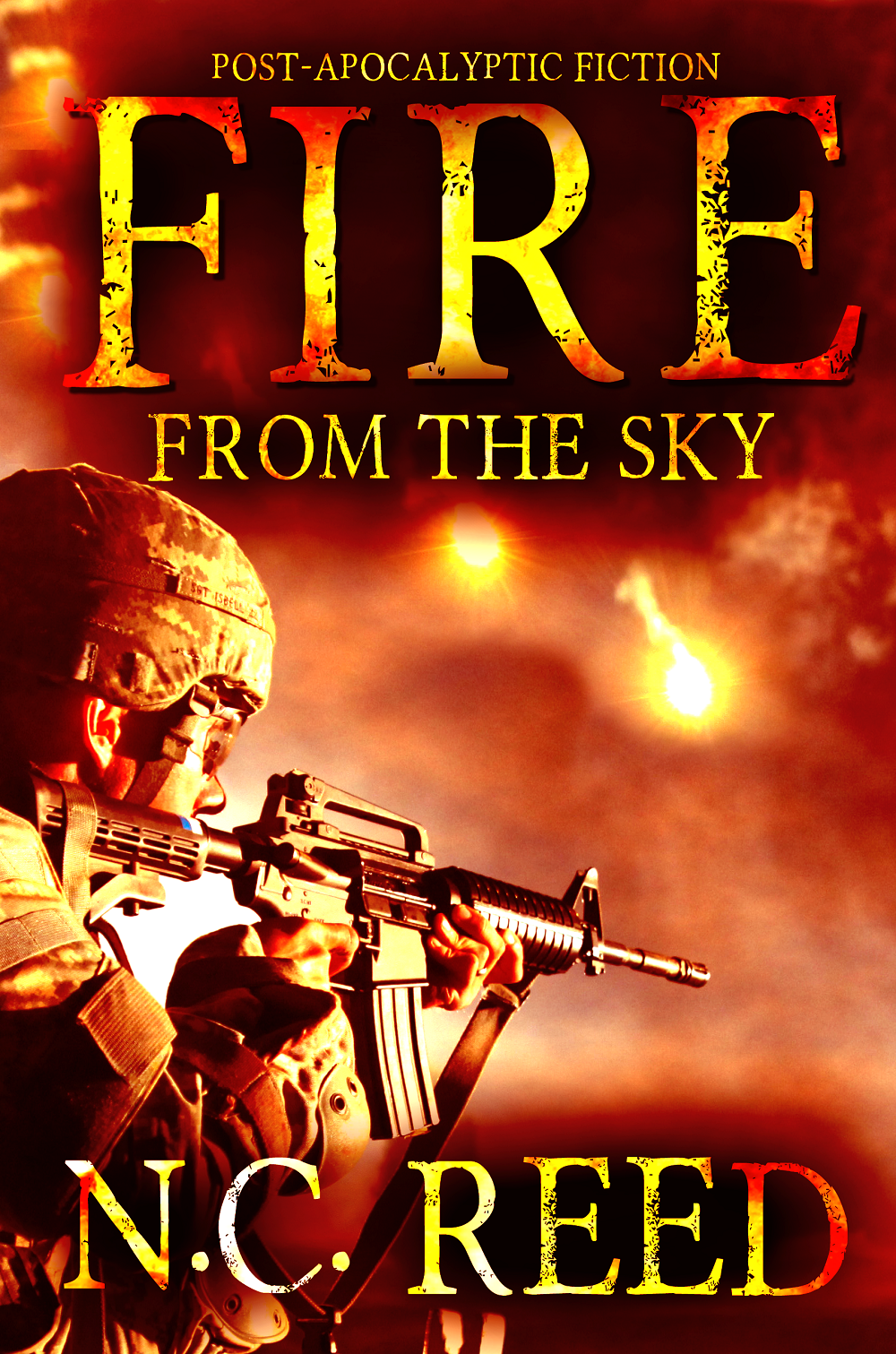 """Fire From the Sky: Book 1"""