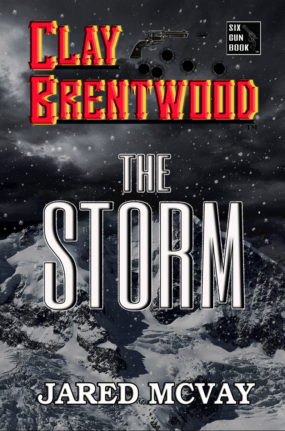 """Clay Brentwood: The Storm"""