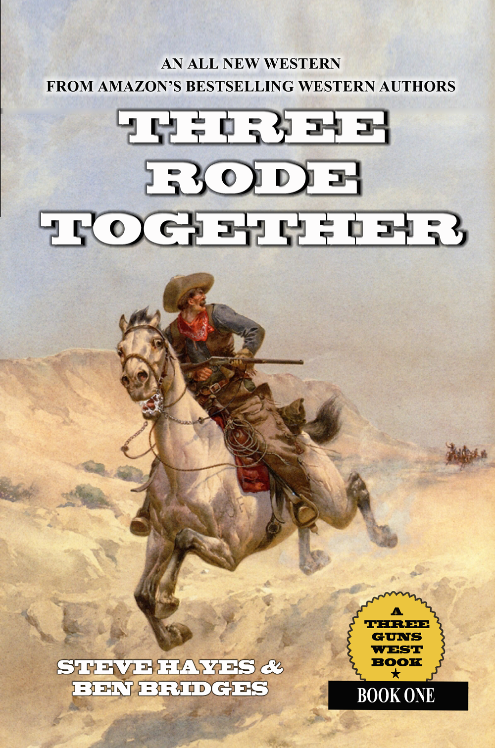 """Three Rode Together"""