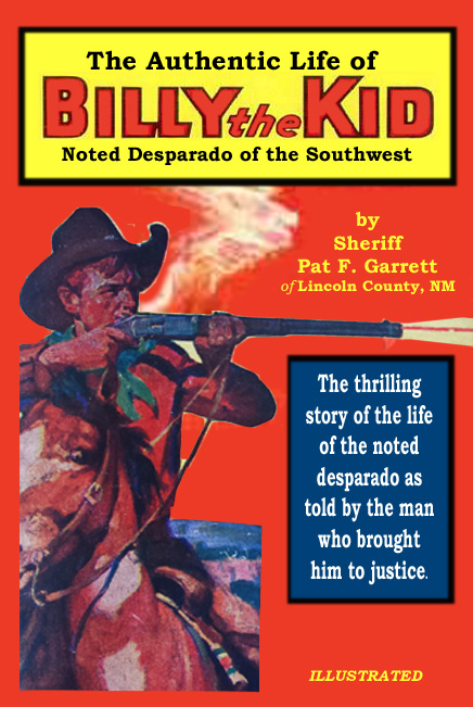 """The Authentic Life of Billy the Kid"""