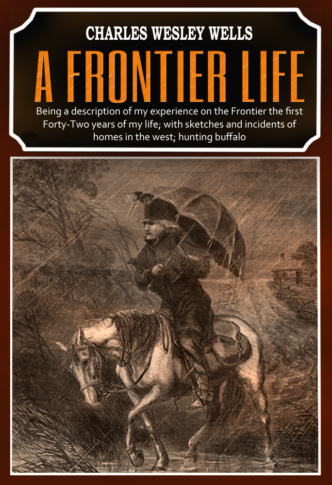 """A Frontier Life"""