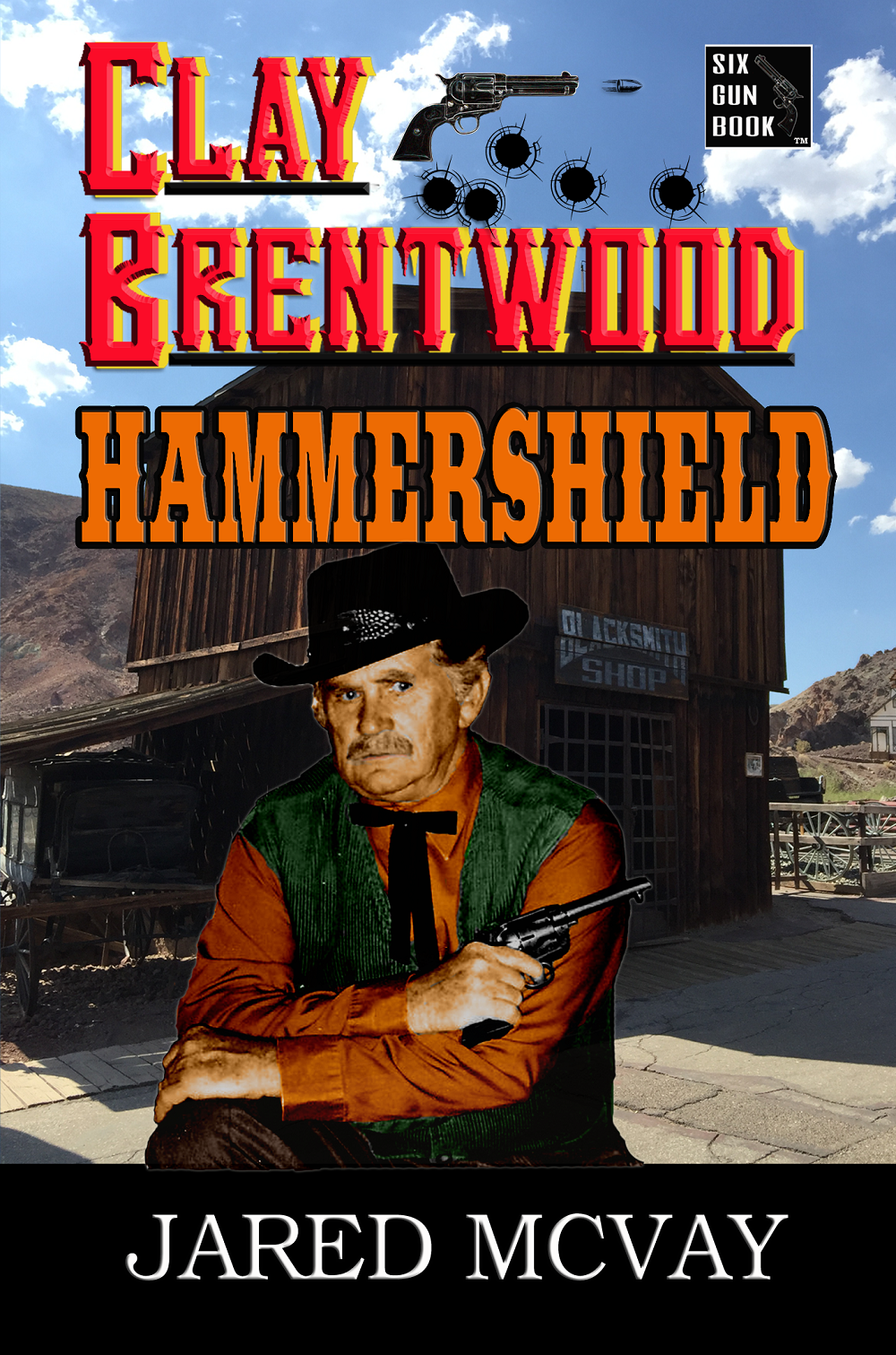 """Clay Brentwood: Hammershield"""