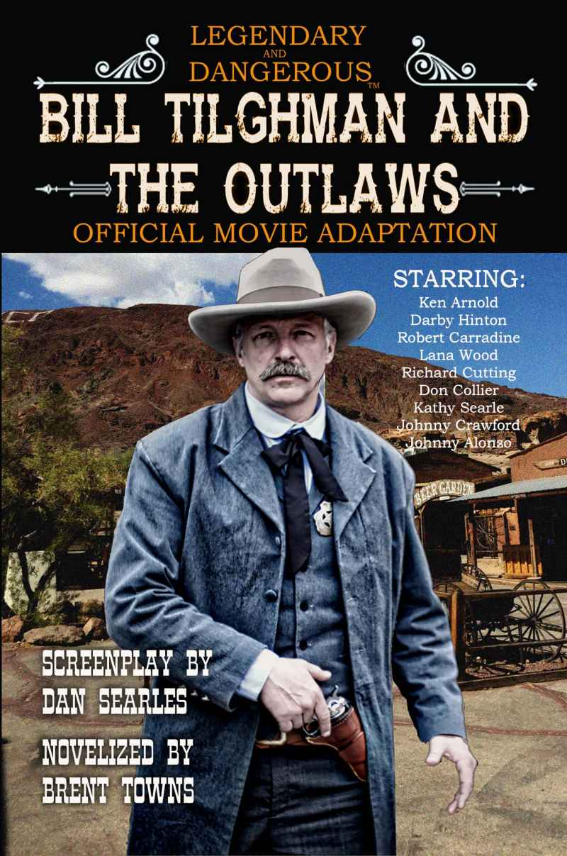 """Bill Tilghman and the Outlaws: A Wild West Action Adventure"""