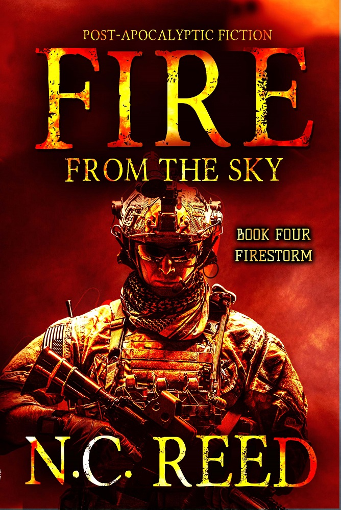 """Fire From The Sky: Book 4: Firestorm"