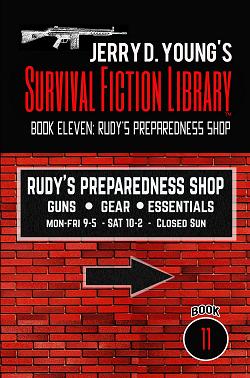 """Survival Fiction Library- Book 11: Rudy's Preparedness Shop"""