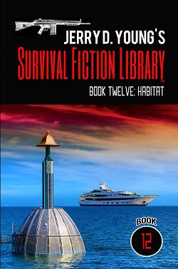 """Survival Fiction Library- Book 12: Habitat"""
