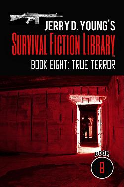 """""""Survival Fiction Library- Book 8: True Terror"""""""