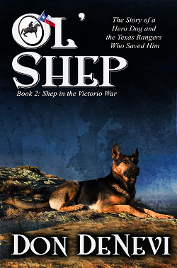 Ol' Shep: Book 2: Shep in the Victorio War