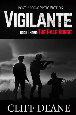 Vigilante: Book 3: The Pale Horse