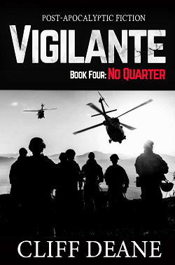 Vigilante: Book 4: No Quarter